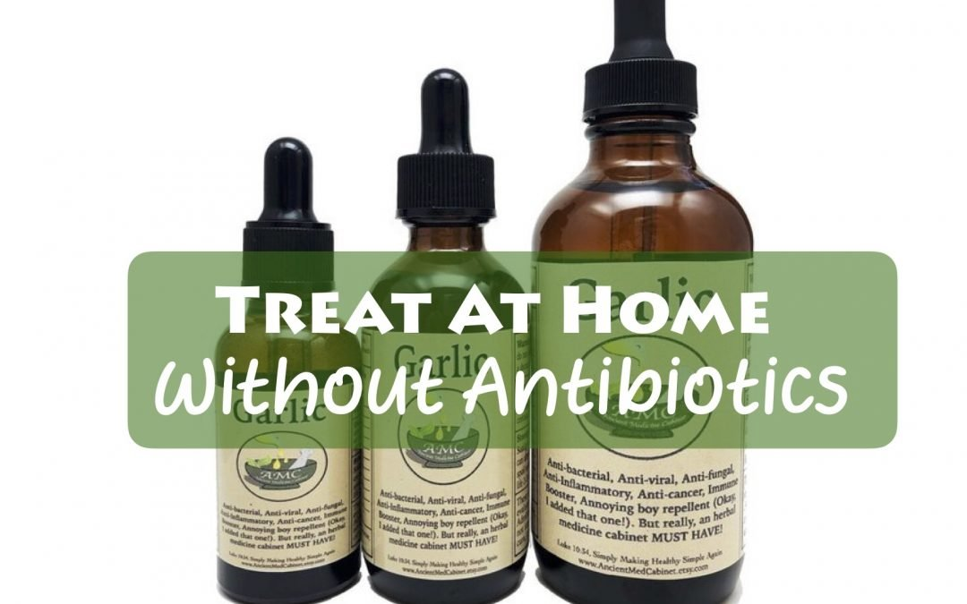 What You Can Safely Treat At Home Without Antibiotics and How