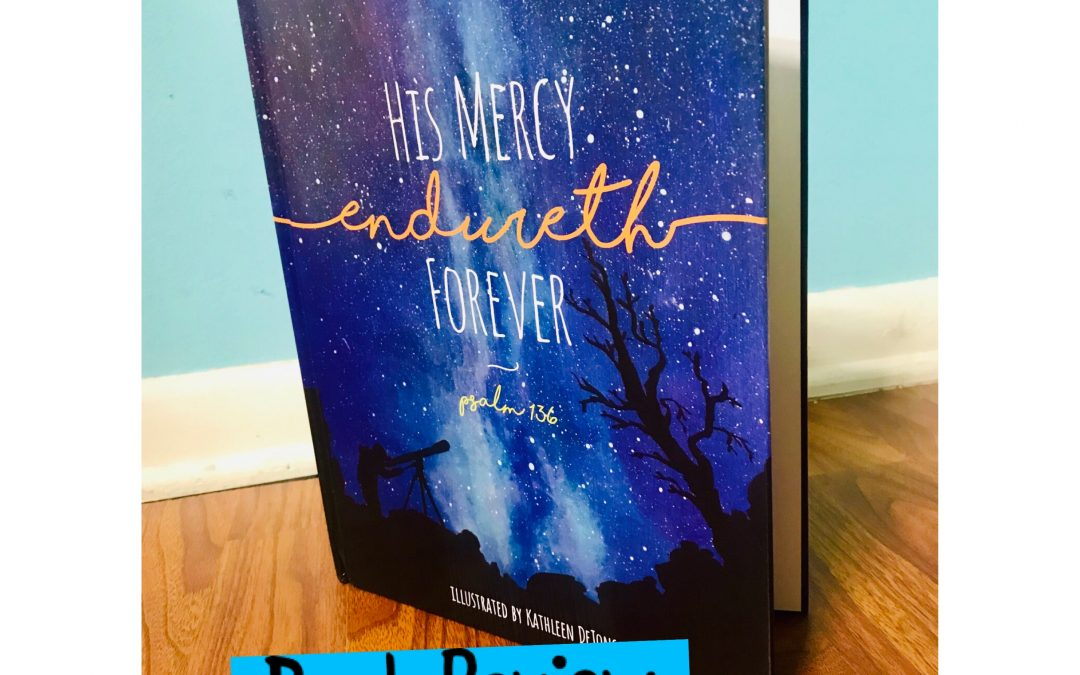 HIS MERCY ENDURETH FOREVER Book Review