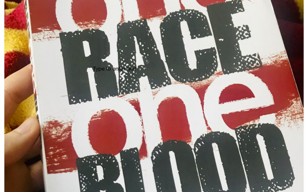 Let's Talk About Race! One Race One Blood Book Review