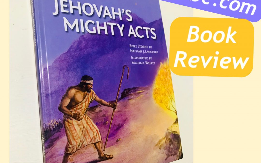 Jehovah's Mighty Acts Book Review