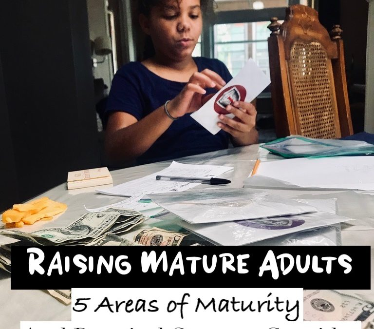 Raising Mature Adults