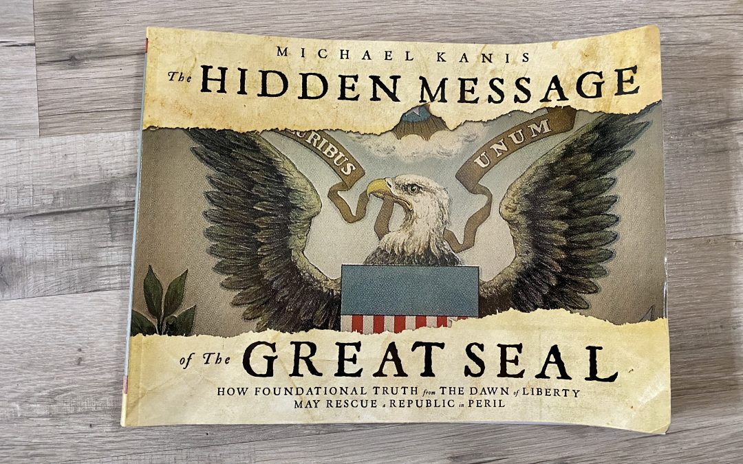 The Hidden Message of the Great Seal Review